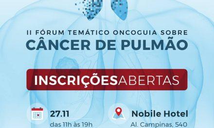 Evento discutirá os desafios do combate e controle do câncer de pulmão, o tumor mais comum do mundo